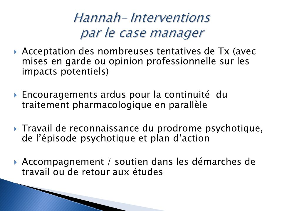 Hannah– Interventions par le case manager