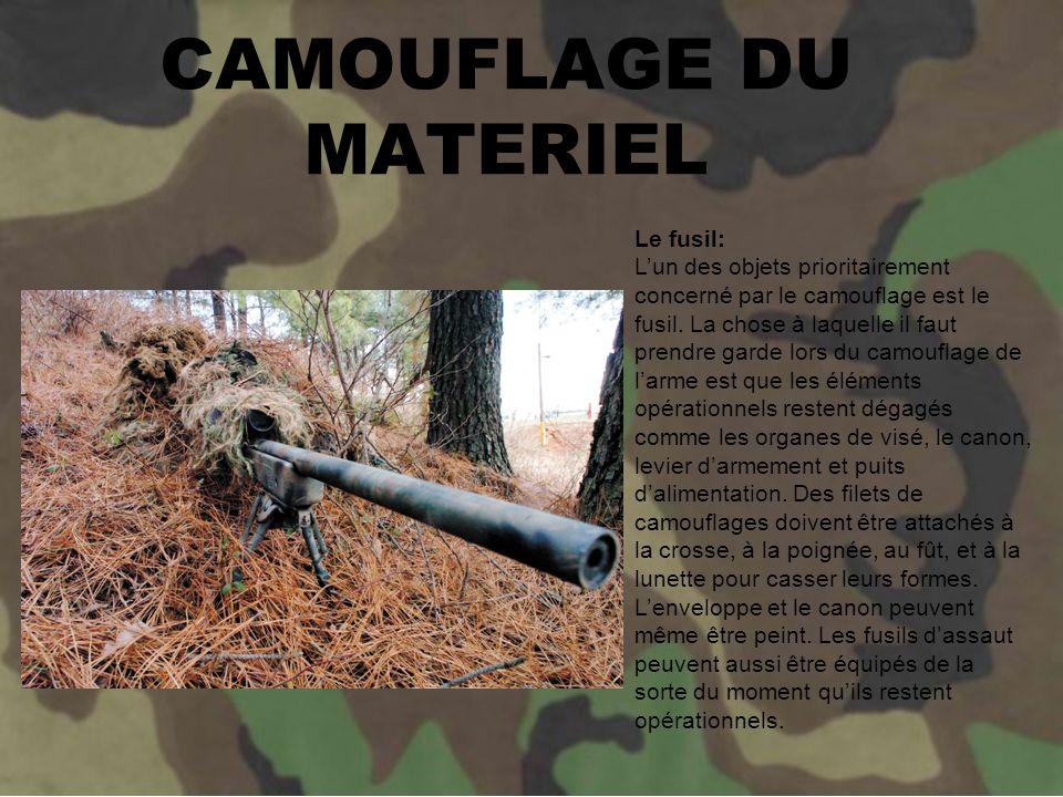 CAMOUFLAGE DU MATERIEL