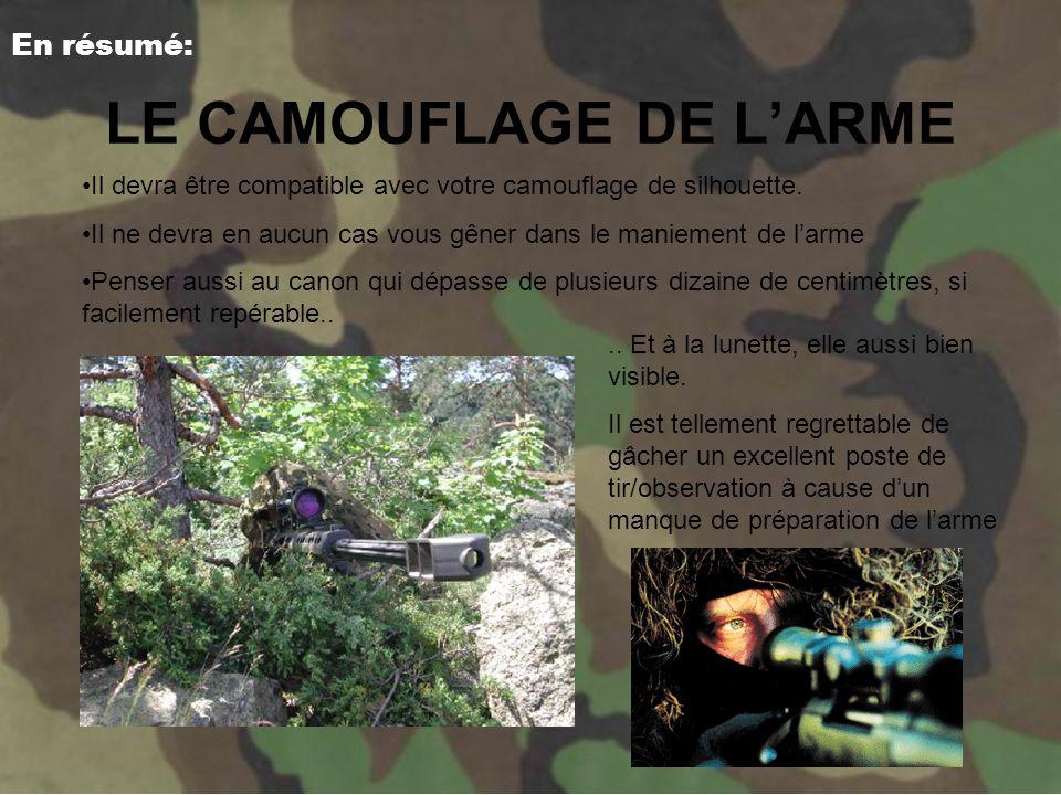 LE CAMOUFLAGE DE L'ARME