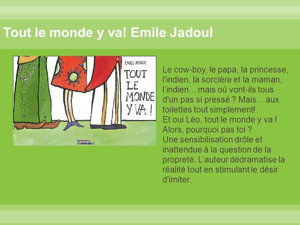 Tout le monde y va! Emile Jadoul