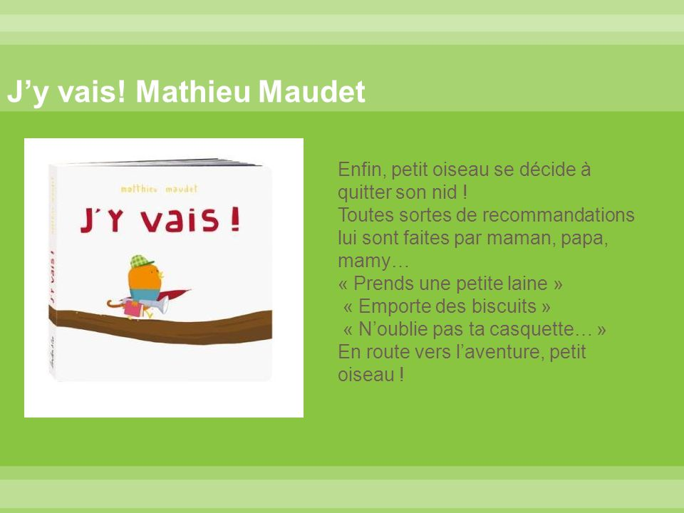 J'y vais! Mathieu Maudet