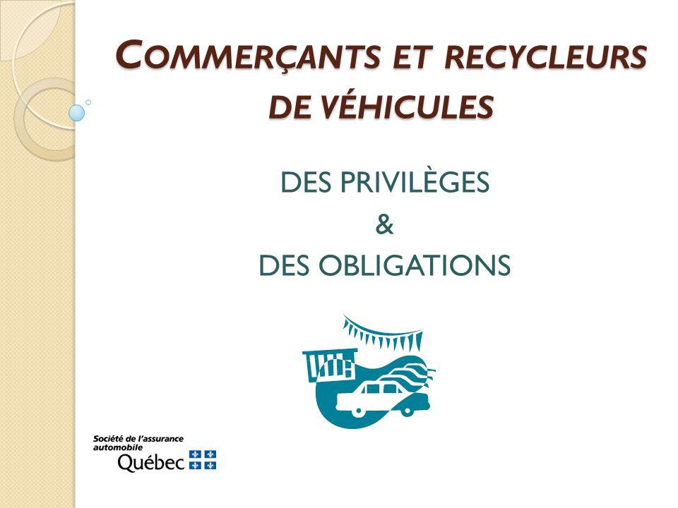 Commerçants et recycleurs de véhicules