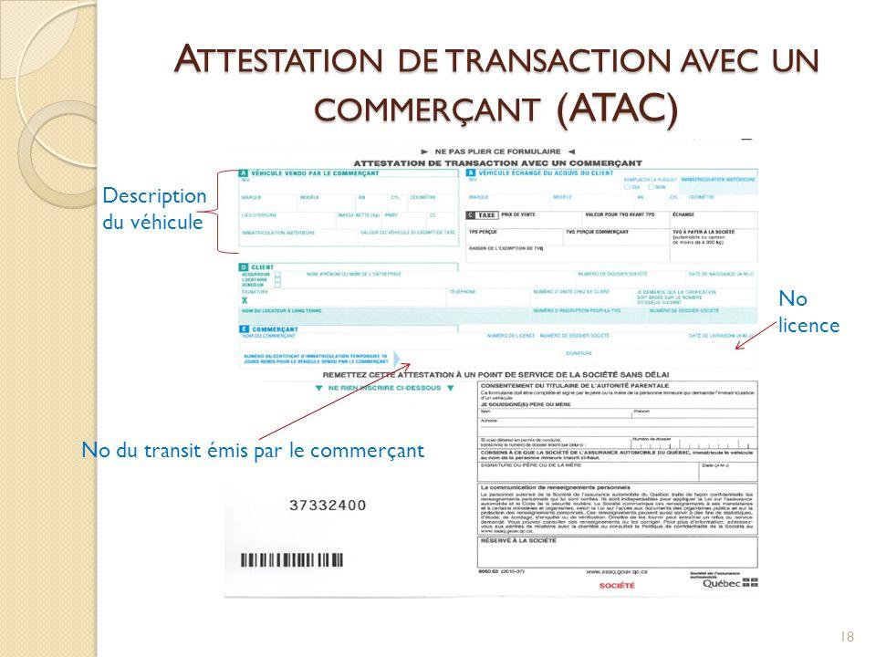 Attestation de transaction avec un commerçant (ATAC)