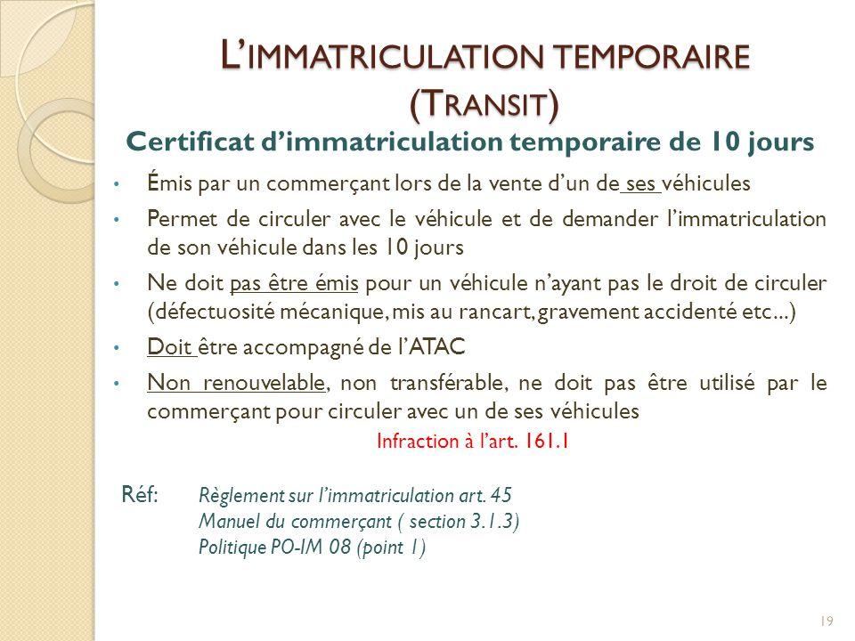 L'immatriculation temporaire (Transit)