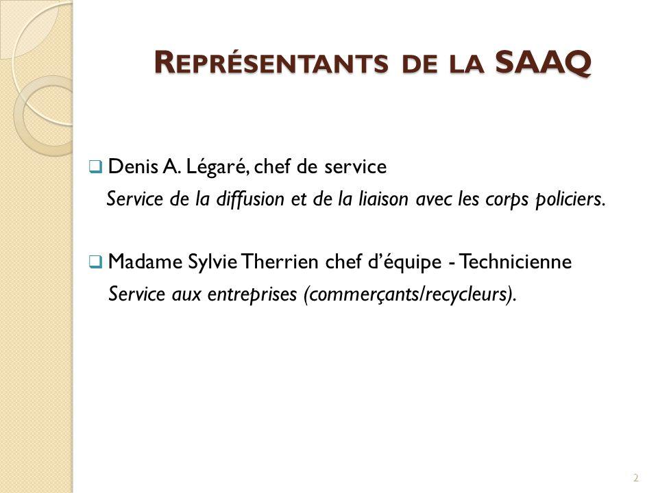 Représentants de la SAAQ
