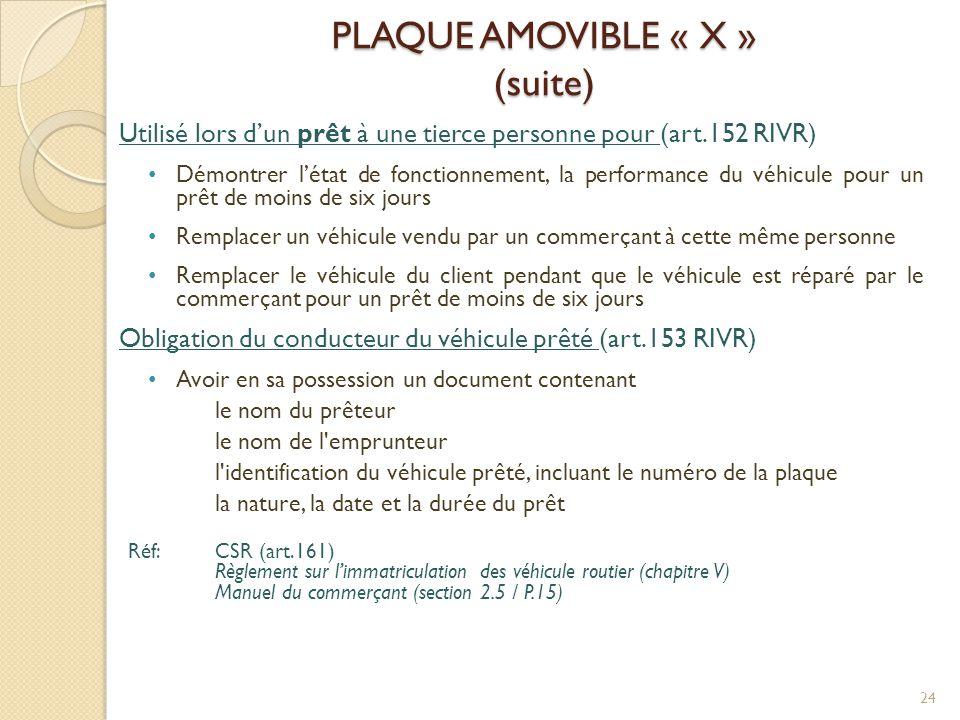 PLAQUE AMOVIBLE « X » (suite)