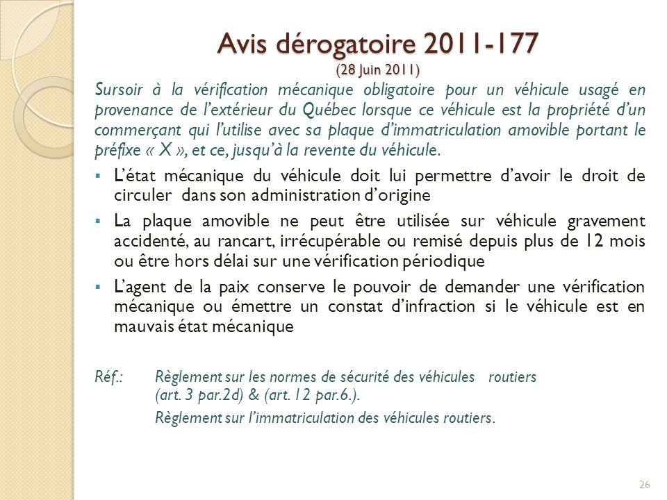 Avis dérogatoire 2011-177 (28 Juin 2011)