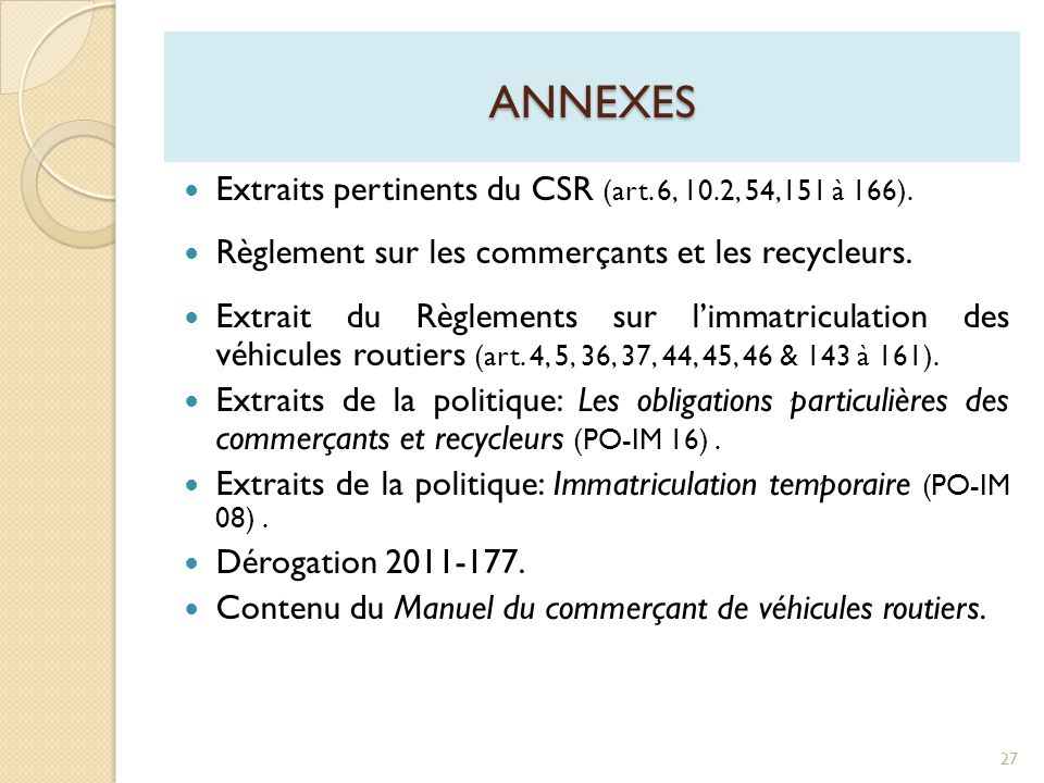 annexes Extraits pertinents du CSR (art. 6, 10.2, 54,151 à 166).