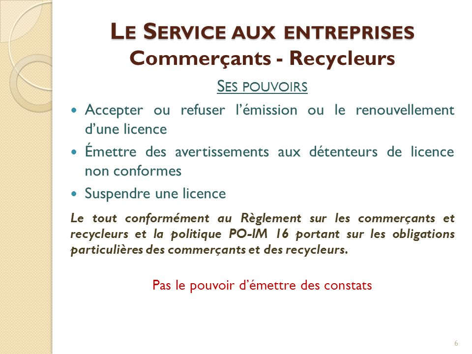 Le Service aux entreprises Commerçants - Recycleurs