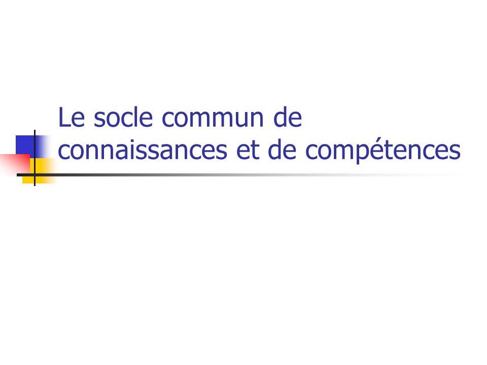 le socle commun de connaissances et de comp u00e9tences