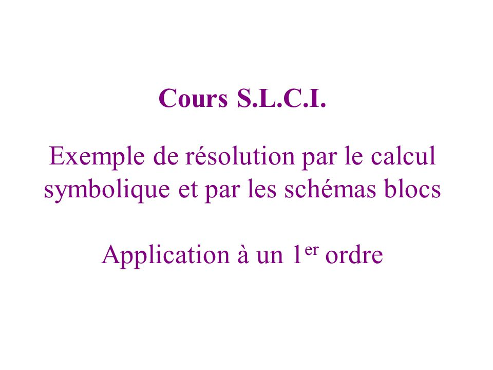 Cours S.L.C.I.