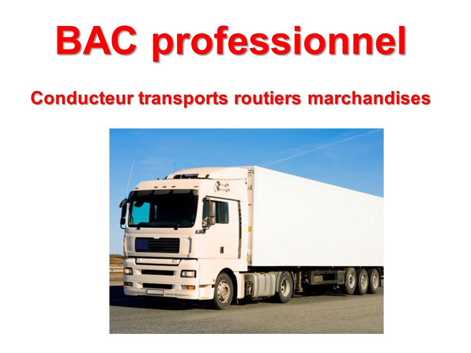 Conducteur transports routiers marchandises