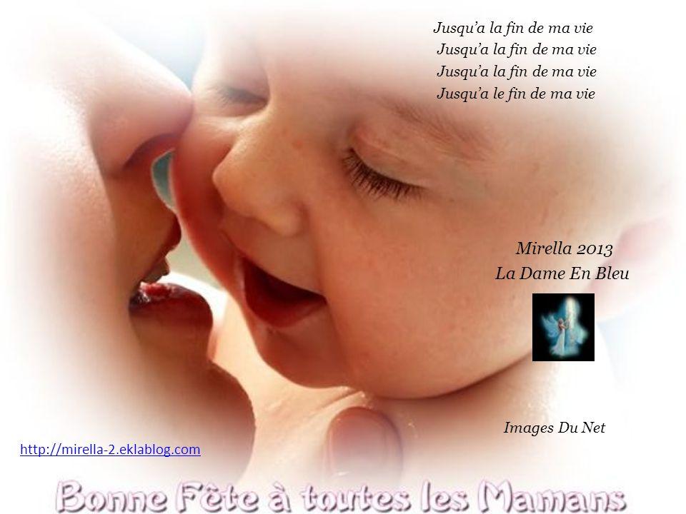 Mirella 2013 La Dame En Bleu Jusqu'a la fin de ma vie
