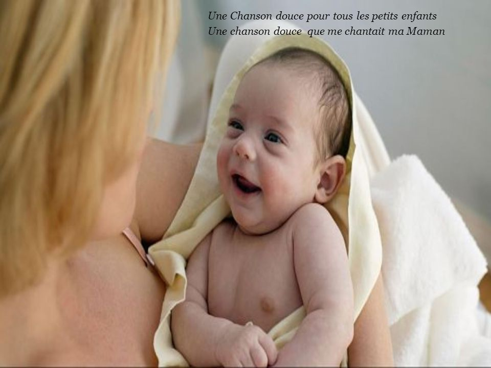 Une Chanson douce pour tous les petits enfants