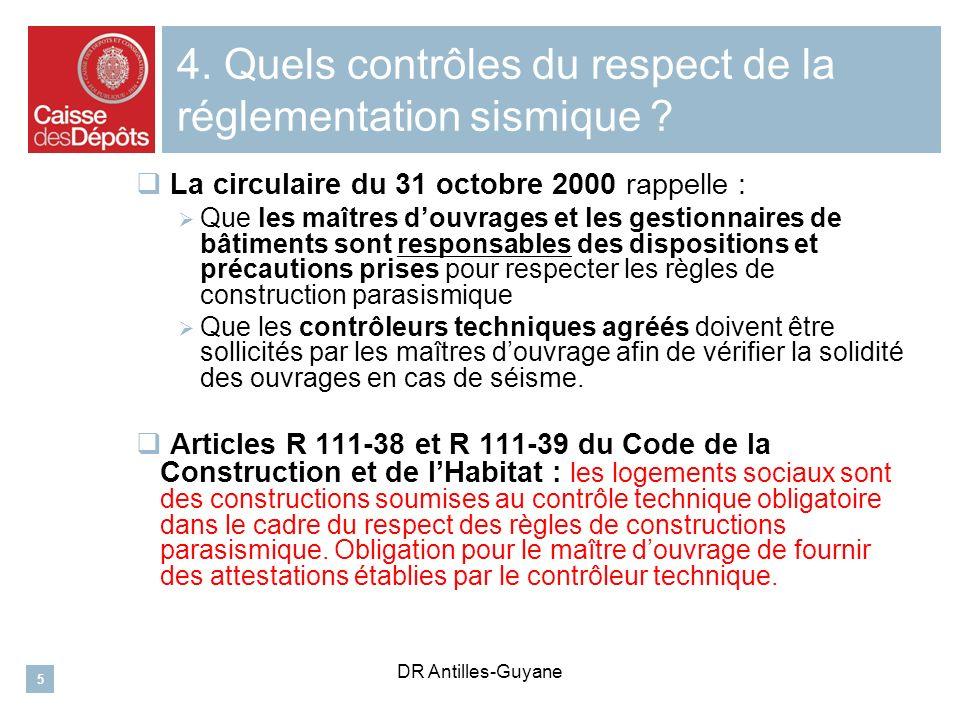 4. Quels contrôles du respect de la réglementation sismique