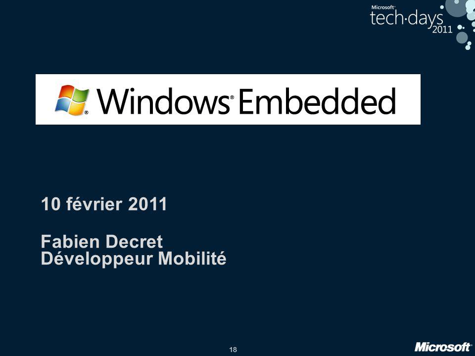 10 février 2011 Fabien Decret Développeur Mobilité