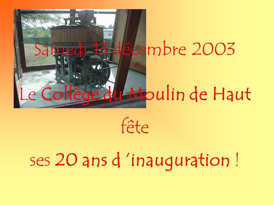 Le Collège du Moulin de Haut fête ses 20 ans d 'inauguration !