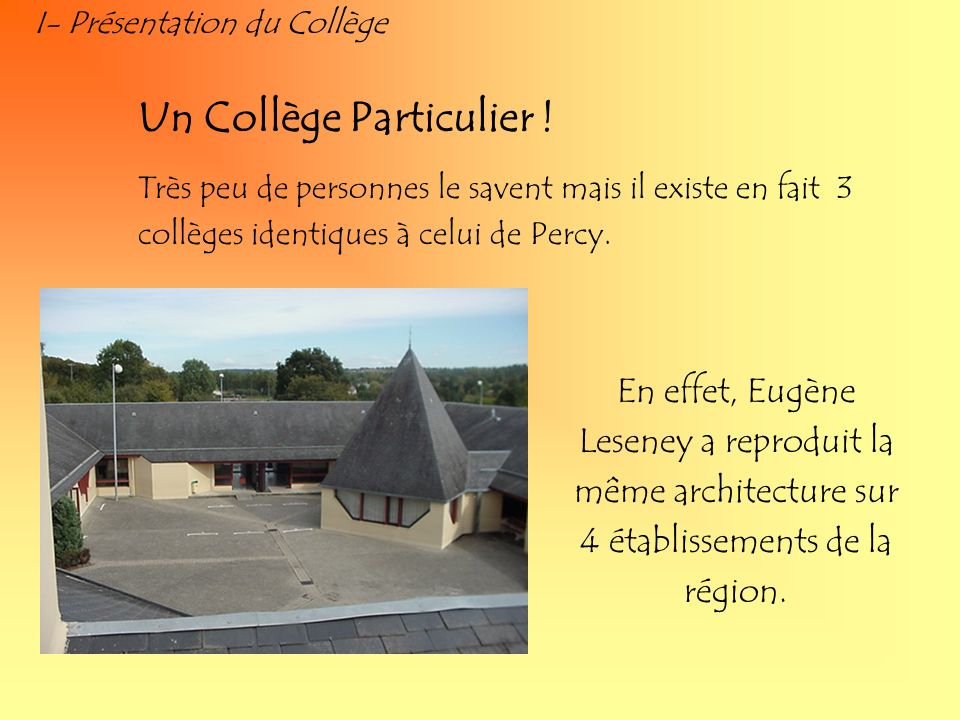 Un Collège Particulier !