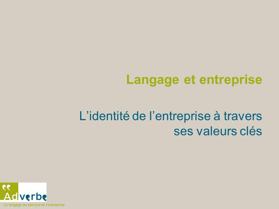 L'identité de l'entreprise à travers ses valeurs clés