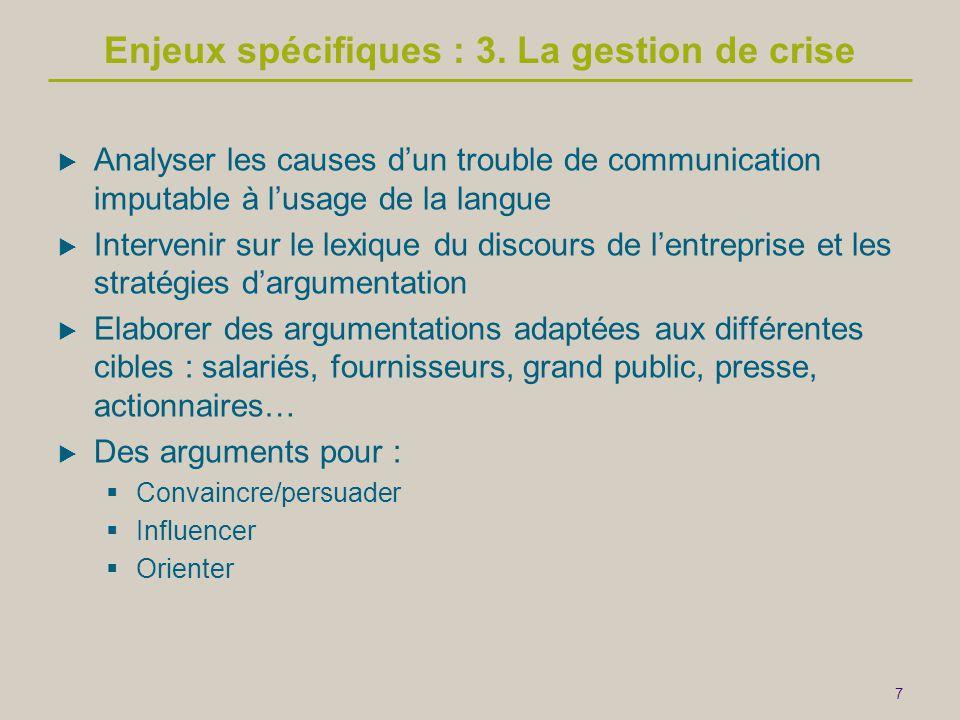 Enjeux spécifiques : 3. La gestion de crise