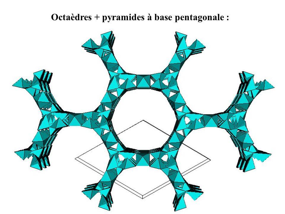 Octaèdres + pyramides à base pentagonale :