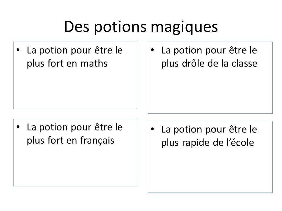 Des potions magiques La potion pour être le plus fort en maths