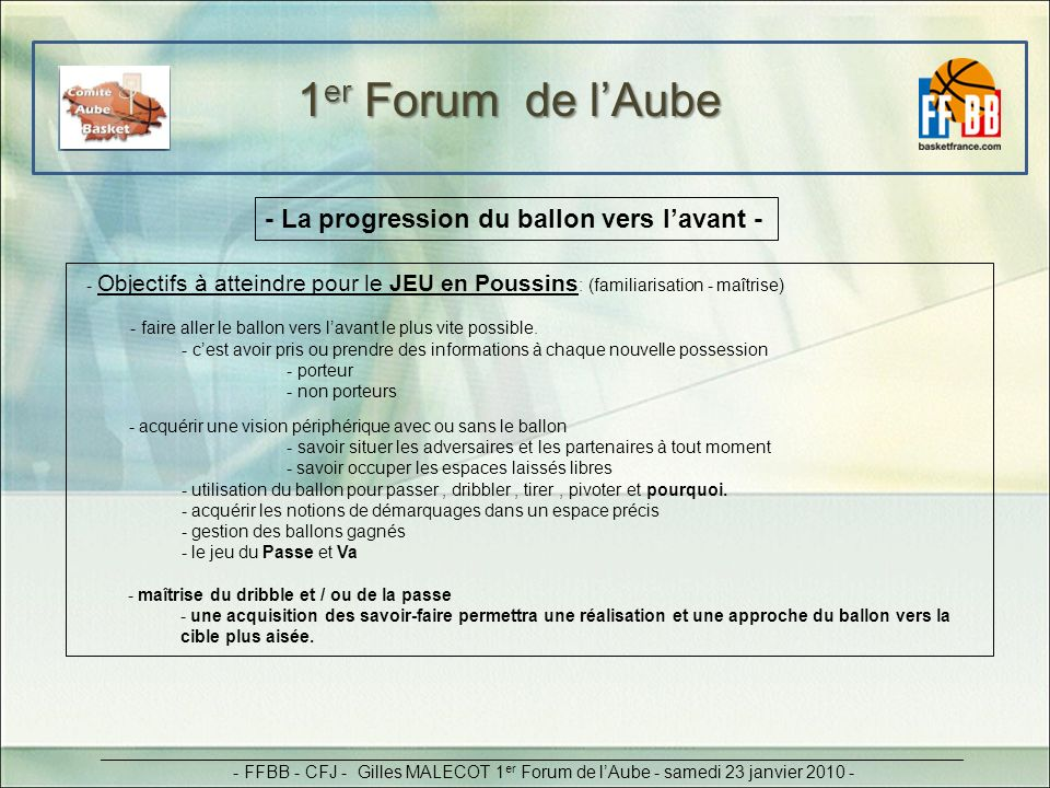 1er Forum de l'Aube - La progression du ballon vers l'avant -