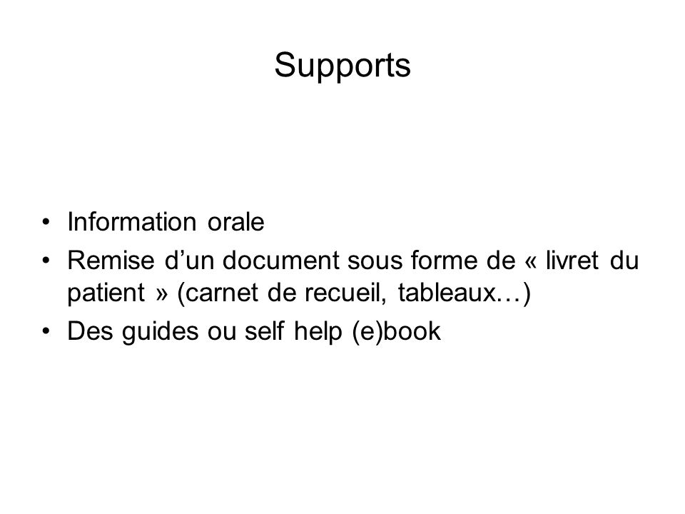 Supports Information orale