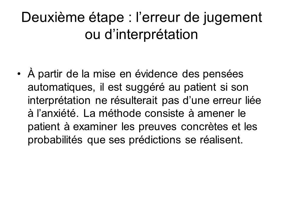 Deuxième étape : l'erreur de jugement ou d'interprétation