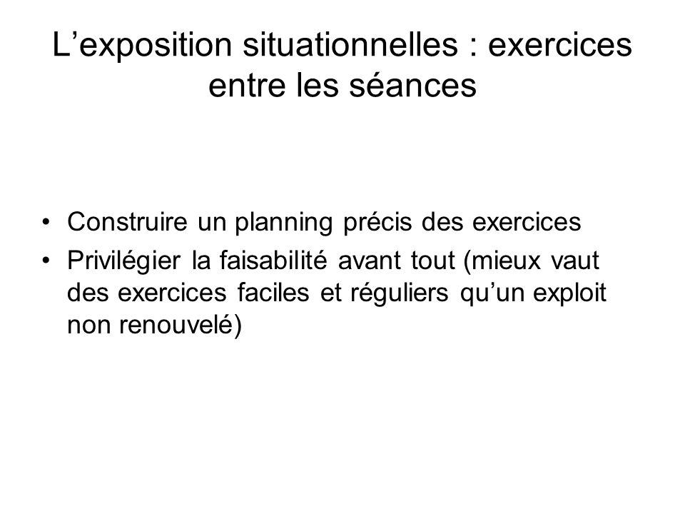 L'exposition situationnelles : exercices entre les séances