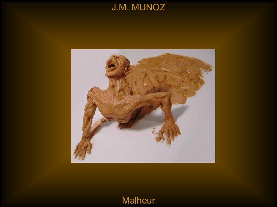 J.M. MUNOZ Malheur