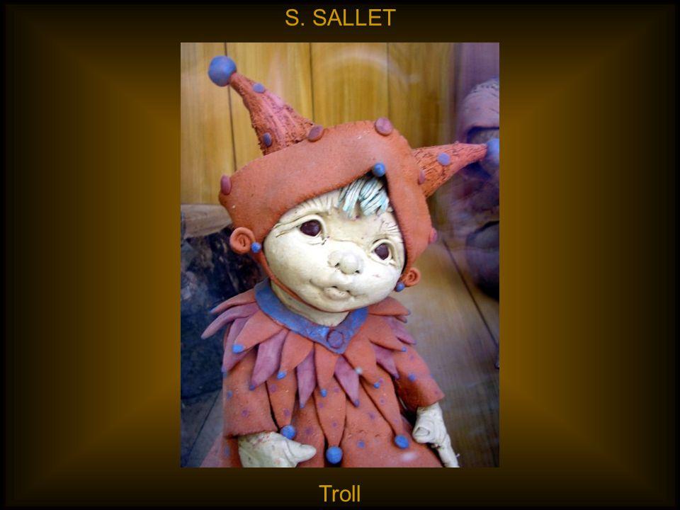 S. SALLET Troll