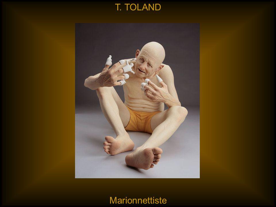 T. TOLAND Marionnettiste