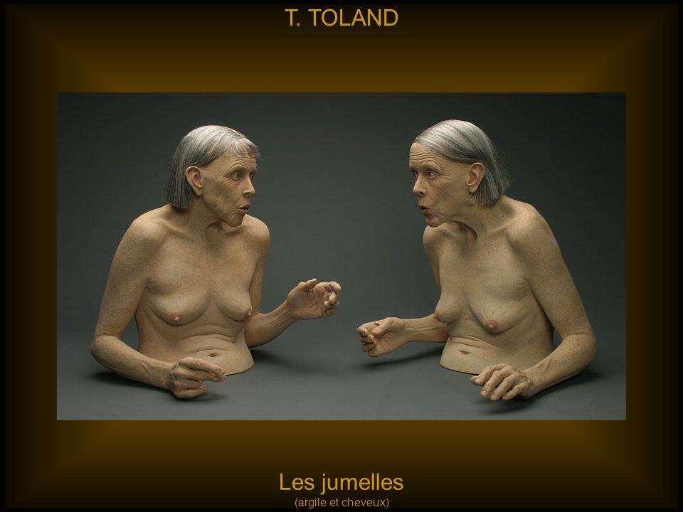 T. TOLAND Les jumelles (argile et cheveux)