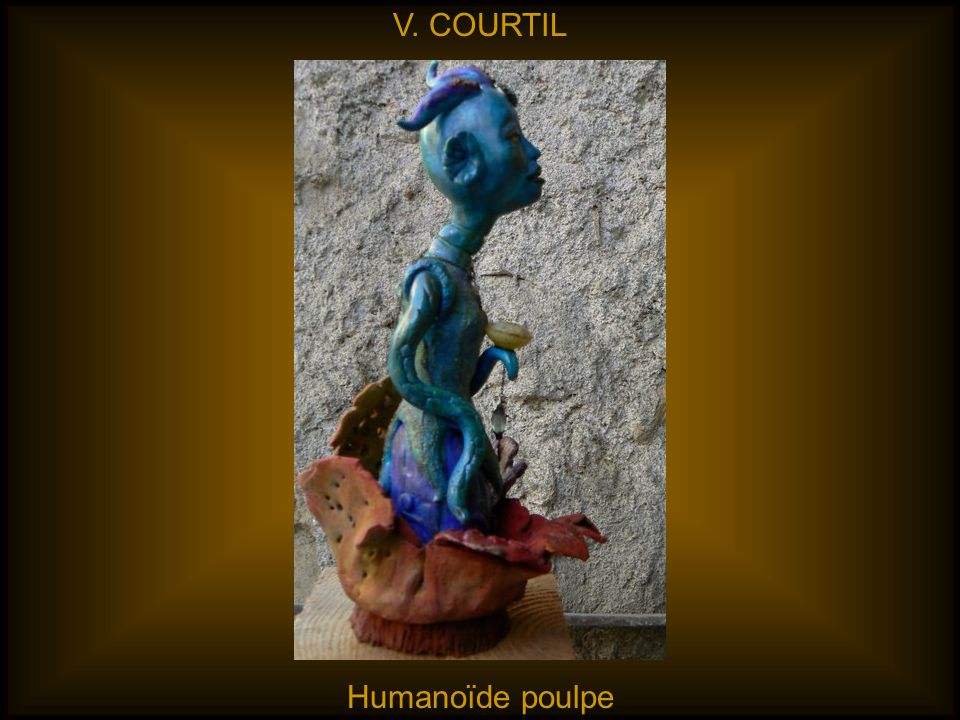 V. COURTIL Humanoïde poulpe
