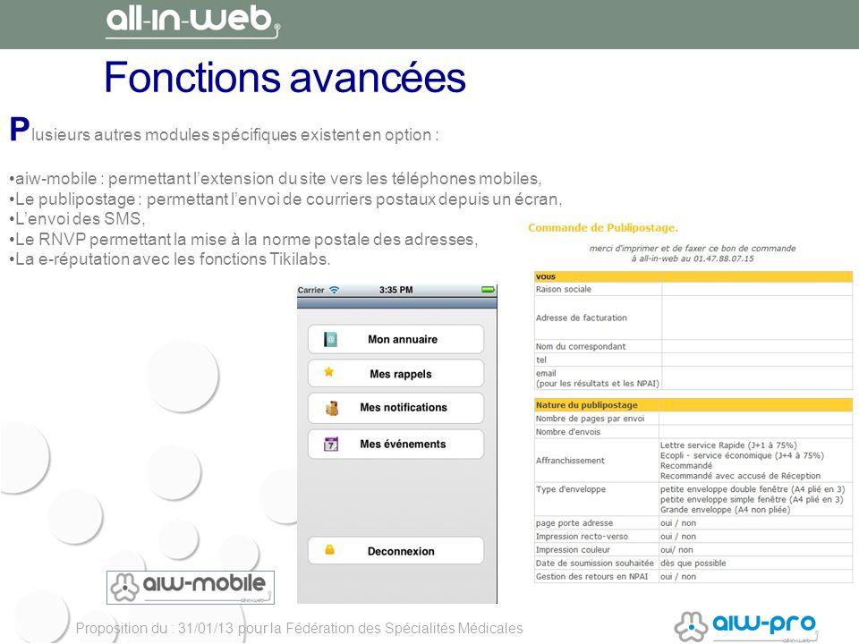 Fonctions avancées Plusieurs autres modules spécifiques existent en option :