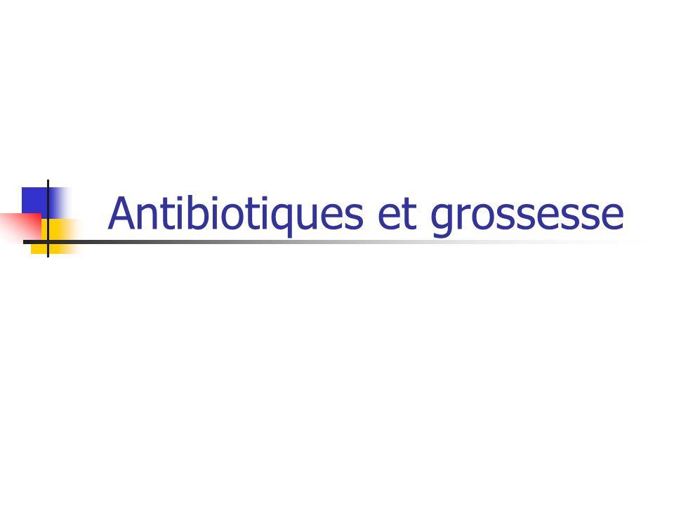 Antibiotiques et grossesse