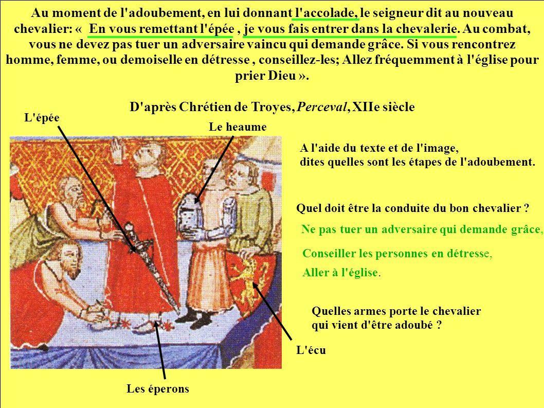 D après Chrétien de Troyes, Perceval, XIIe siècle