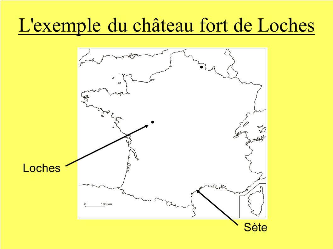L exemple du château fort de Loches