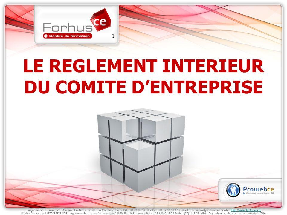 LE REGLEMENT INTERIEUR DU COMITE D'ENTREPRISE