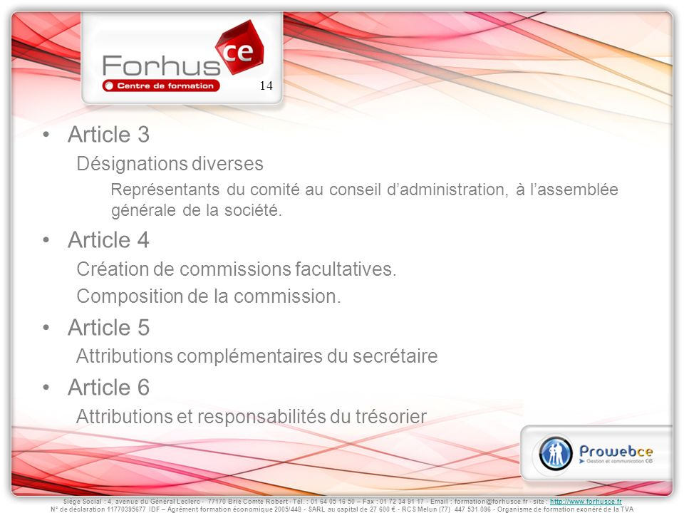 Article 3 Article 4 Article 5 Article 6 Désignations diverses