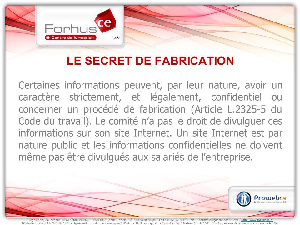 LE SECRET DE FABRICATION
