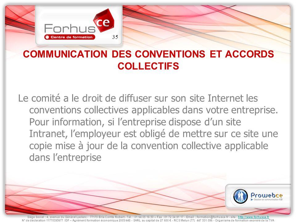 COMMUNICATION DES CONVENTIONS ET ACCORDS COLLECTIFS