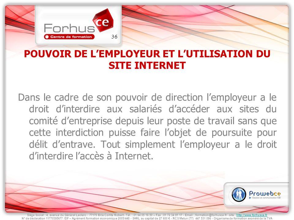 POUVOIR DE L'EMPLOYEUR ET L'UTILISATION DU SITE INTERNET