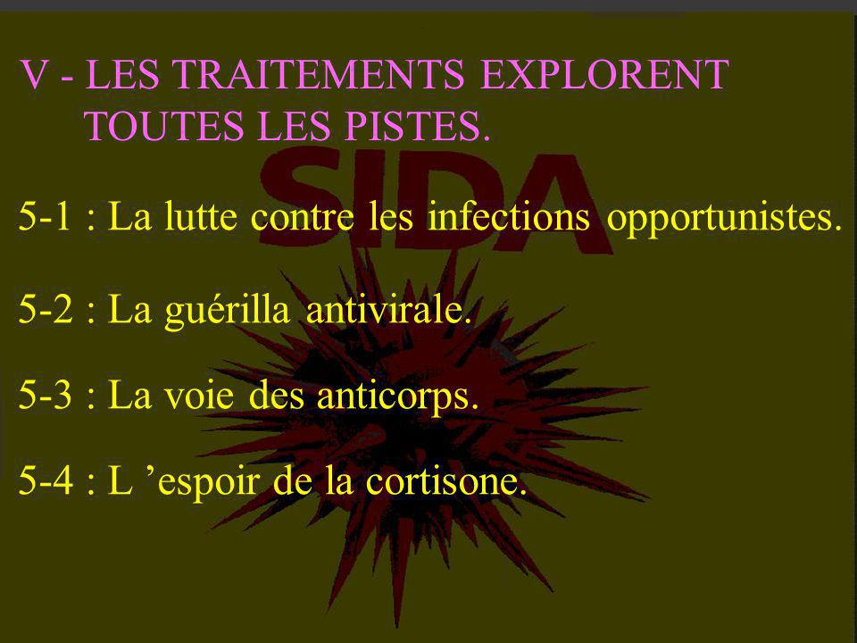 V - LES TRAITEMENTS EXPLORENT