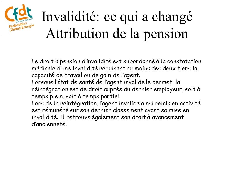 Invalidité: ce qui a changé Attribution de la pension