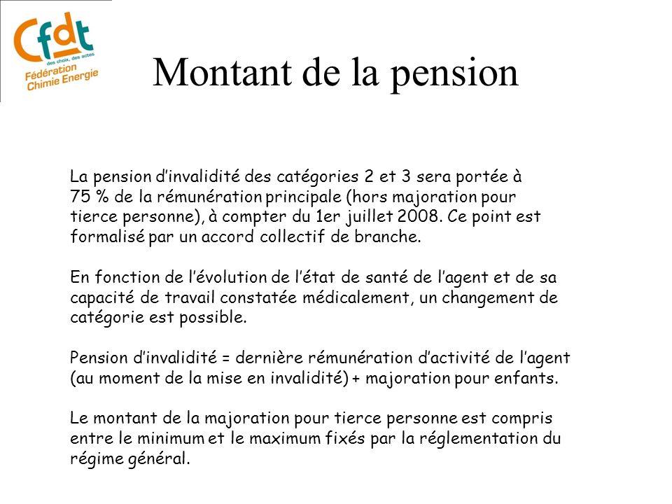 Montant de la pension La pension d'invalidité des catégories 2 et 3 sera portée à. 75 % de la rémunération principale (hors majoration pour.