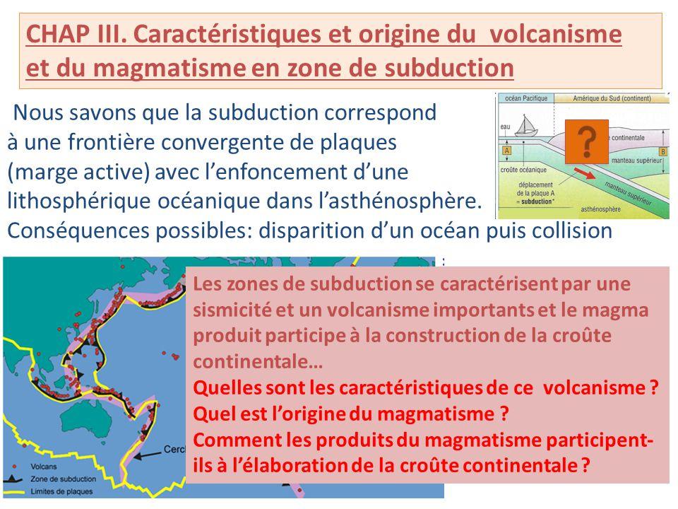 CHAP III. Caractéristiques et origine du volcanisme
