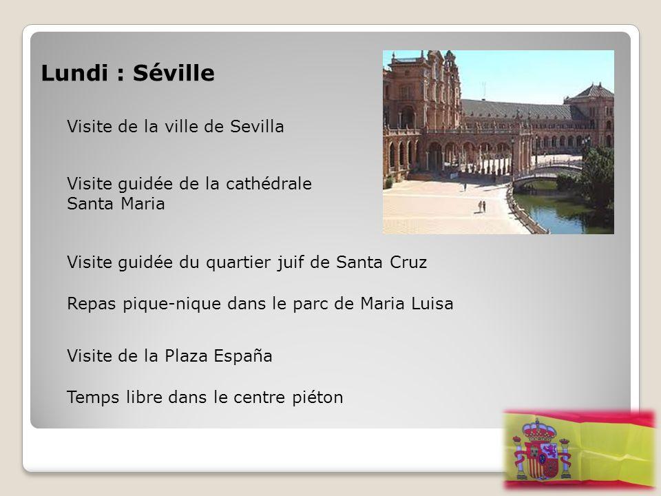 Lundi : Séville Visite de la ville de Sevilla