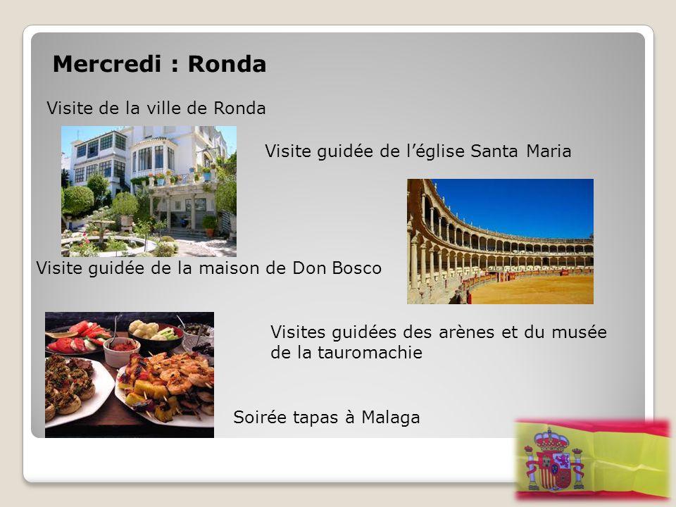 Mercredi : Ronda Visite de la ville de Ronda